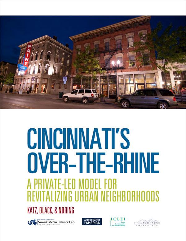 Cincinnati's Over-The-Rhine A Private-Led Model For Revitalizing Urban Neighborhoods Cover